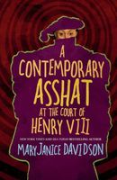 A Contemporary Asshat at the Court of Henry VIII