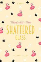 Shattered Glass #4