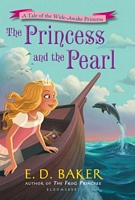The Princess and the Pearl by E.D. Baker