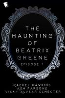 The Haunting of Beatrix Greene