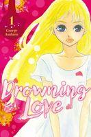 Drowning Love, Volume 1