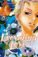 Drowning Love, Volume 2