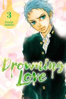 Drowning Love, Volume 3