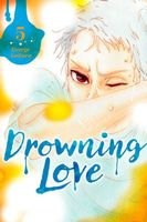Drowning Love, Volume 5