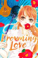Drowning Love, Volume 6