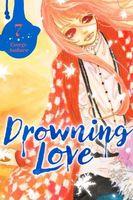Drowning Love, Volume 7
