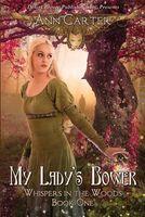My Lady's Bower