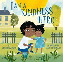I Am a Kindness Hero