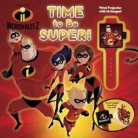 Time to Be Super!