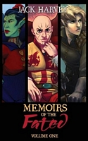 Memoirs of the Fated