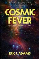 Cosmic Fever Eric