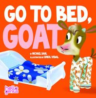 Go to Bed, Goat