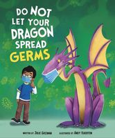 Do Not Let Your Dragon Spread Germs
