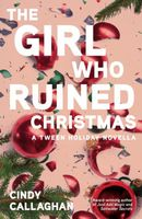 The Girl Who Ruined Christmas