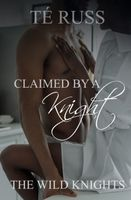 Claimed by a Knight