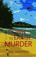 A Down to Earth Murder
