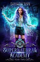 Supernatural Academy: Year 2