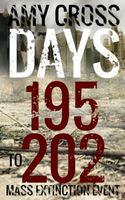 Mass Extinction Event: Days 195 to 202