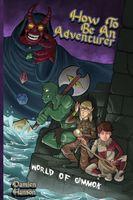How to Be an Adventurer