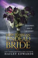 How To Kiss An Undead Bride