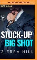 Stuck-Up Big Shot