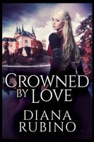 Crowned By Love