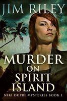 Murder On Spirit Island