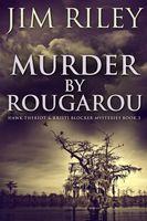 Murder by Rougarou