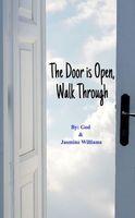 The Door is Open, Walk Through
