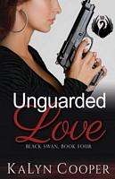 Unguarded Love