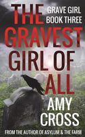 The Gravest Girl of All