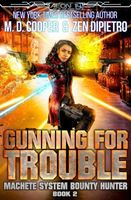 Gunning for Trouble
