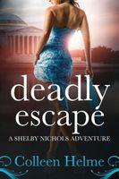 Deadly Escape