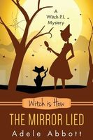 Witch Is How The Mirror Lied