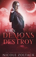 When Demons Destroy