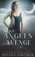 When Angels Avenge
