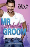 Mr. Accidental Groom