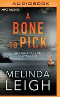 A Bone to Pick: A Novella