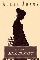 Being Mrs. Bennet