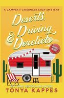 Deserts, Driving, and Derelicts
