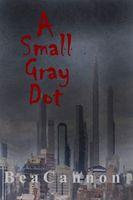 A Small Gray Dot