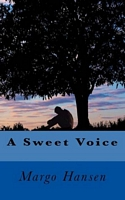 A Sweet Voice