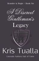 A Discreet Gentleman's Legacy