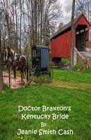 Doctor Braxton's Kentucky Bride