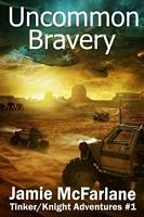 Uncommon Bravery