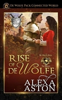 Rise of de Wolfe: De Wolfe Pack Connected World