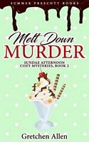Melt Down Murder
