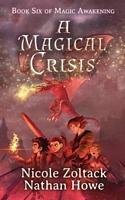 A Magical Crisis