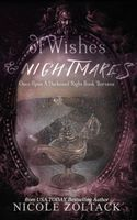 Of Wishes and Nightmares