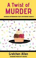 A Twist of Murder